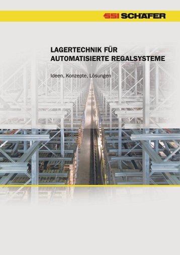 LaGERTECHnIk FüR aUTOMaTISIERTE REGaLSYSTEME
