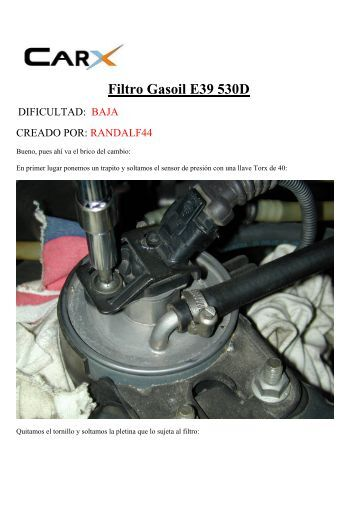 Cambiar filtro gasoil 530D - BMW Carx Spain