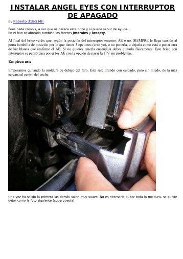 Instalar Angel Eyes en 318 con interruptor de ... - BMW Carx Spain
