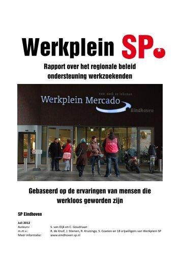 Gebaseerd op de ervaringen van mensen die ... - SP Eindhoven