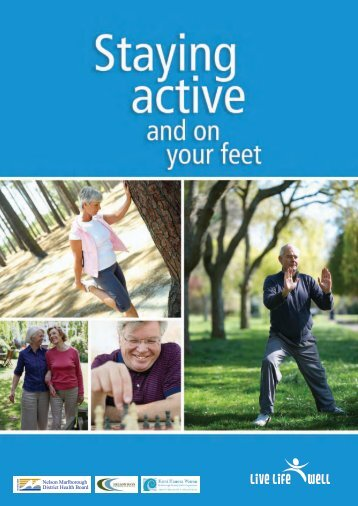 Staying active and on your feet - Nelson Marlborough District Health ...