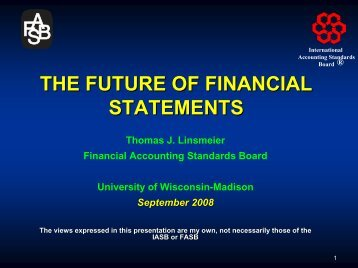 the future of financial statements - Wisconsin School of Business ...