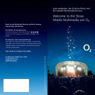 Welcome to the Show: Mobile Multimedia von O2.
