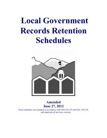 Local Government Records Retention Schedules - Nevada State ...