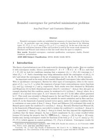 Bounded convergence for perturbed minimization problems