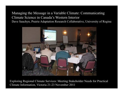 Managing the Message in a Variable Climate: Communicating ...