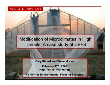 Modification of Microclimates in High Tunnels: A case study at CEFS