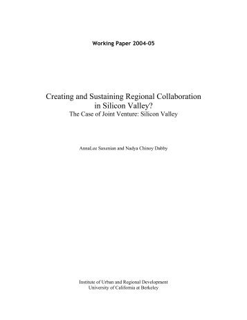 Creating and Sustaining Regional Collaboration in Silicon Valley?
