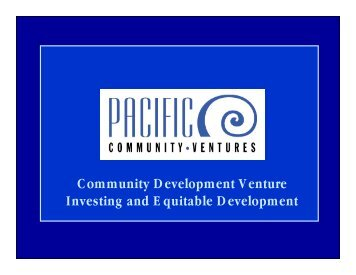 Community Development Venture Investing and Equitable ...
