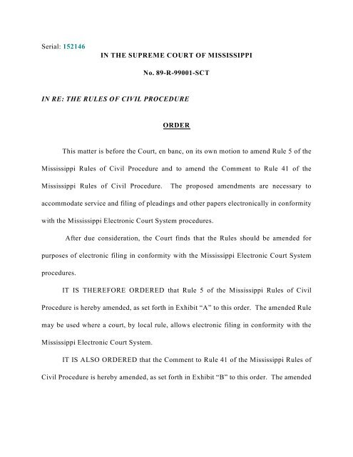 Mississippi Rules Of Civil Procedure >> The Supreme Court Amends Rule 5 And The Comment To Rule 41 Of