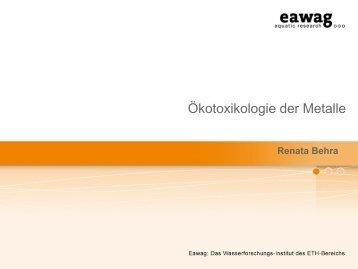 Folien zu Oekotoxikologie der Metalle in Gewässern - Eawag