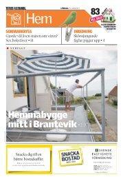 Hemmabygge mitt i Brantevik • 2–3 - Ystads Allehanda