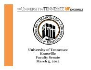 University of Tennessee Knoxville Faculty Senate March 5, 2012
