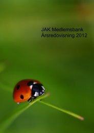 Årsredovisning JAK Medlemsbank 2012