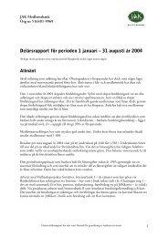 Delårsrapport för perioden 1 januari – 31 augusti år 2004 - JAK ...