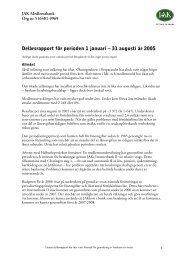 Delårsrapport för perioden 1 januari – 31 augusti år 2005 - JAK ...