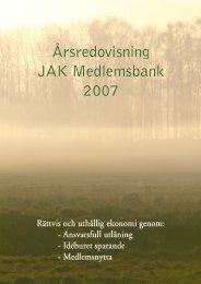 Årsredovisning JAK Medlemsbank 2007