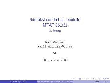 Süntaksiteooriad ja -mudelid MTAT.06.031 - 3. loeng
