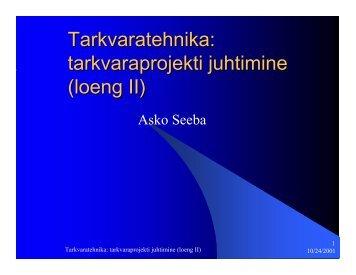 Tarkvaratehnika: tarkvaraprojekti juhtimine (loeng II)
