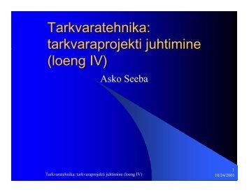 Tarkvaratehnika: tarkvaraprojekti juhtimine (loeng IV)