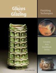 Glazes Glazing - Ceramic Arts Daily