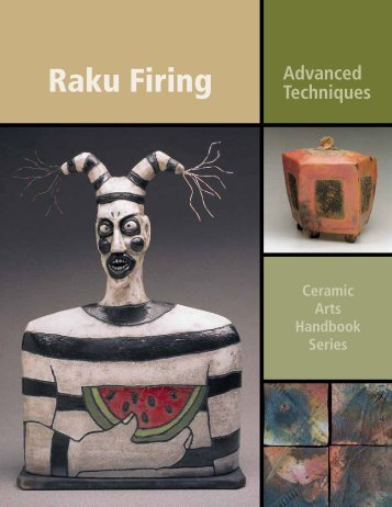 Raku Firing - Ceramic Arts Daily