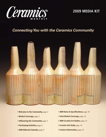 2009 MEDIA KIT Connecting You with the Ceramics Community