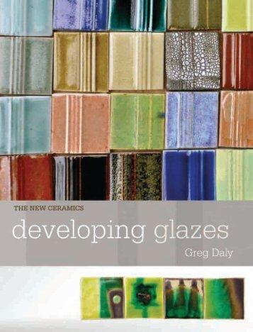 Developing glazes - Ceramic Arts Daily