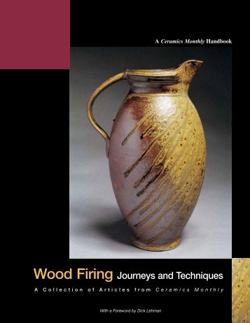 Wood Firing Journeys and Techniques - Ceramic Arts Daily