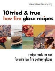low fire glaze recipes 10tried & true - Ceramic Arts Daily