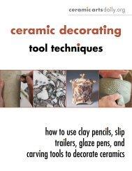 Ceramic Decorating Tool Techniques - Ceramic Arts Daily