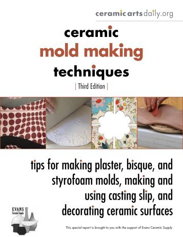 mold making - Ceramic Arts Daily