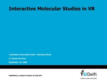 Interactive Molecular Studies in VR - Computer Graphics and ...
