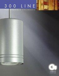 Gardco 300 LINE Performance Cylinders Brochure - Gardco Lighting