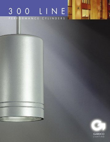 Gardco 300 LINE Performance Cylinders Brochure - Gardco Lighting