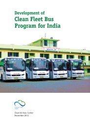 Development of Clean Fleet Bus Program for India - Clean Air Initiative