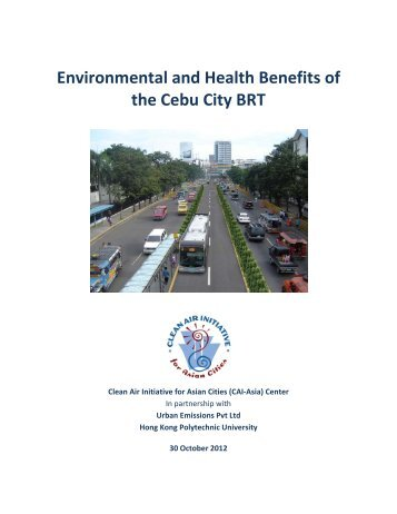 Environmental and Health Benefits of the Cebu ... - Clean Air Initiative