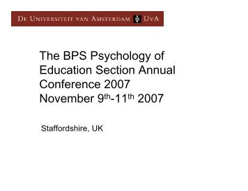 The BPS Psychology of Education Section Annual Conference 2007 ...