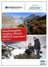 Pauschalangebot Jungfrau-Aletsch UNESCO ... - Jungfrau Region