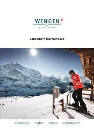 Lauberhorn Ski Worldcup - Jungfrau Region