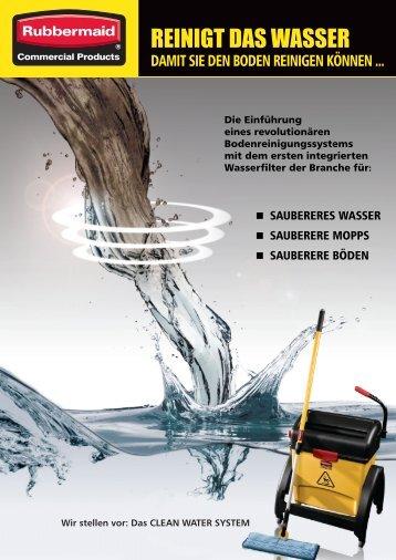 REINIGT DAS WASSER - Rubbermaid Commercial Products