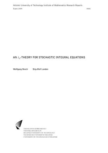 AN Lp-THEORY FOR STOCHASTIC INTEGRAL EQUATIONS