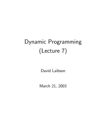 Lecture 1 Discrete Dynamic Optimization Six Examples