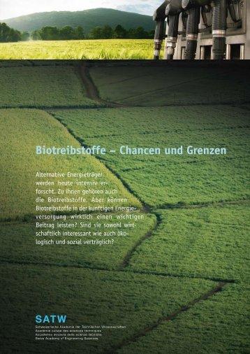 Biotreibstoffe ? Chancen und Grenzen - SATW