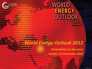 WEO Presentation to the press - World Energy Outlook