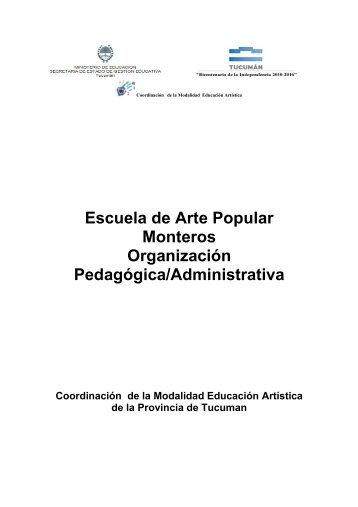 Escuela de Arte Popular Monteros Organización Pedagógica ...