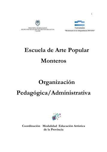 Escuela Arte Popular Monteros Organizacion Pedagogica ...