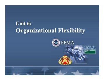 Unit 6: Organizational Flexibility - Emergency Management Institute