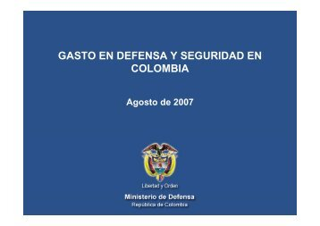 GASTO EN DEFENSA Y SEGURIDAD EN COLOMBIA