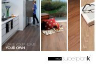 MAKE YOUR HOME YOUR OWN - Polyflor